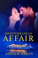A Mediterranean Affair - Angela Aaron, Bryl Tyne, Fiona Jayde