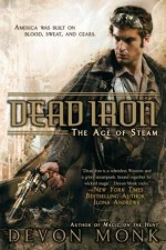Dead Iron - Devon Monk