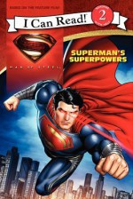 Man of Steel: Superman's Superpowers - Lucy Rosen, Andie Tong, Jeremy Roberts