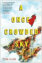 A Once Crowded Sky: A Novel - Tom King, Tom Fowler