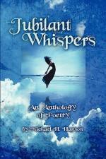 Jubilant Whispers - Michael H. Hanson
