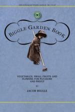 Biggle Garden Book - Jacob Biggle