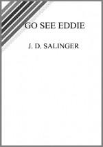 Go See Eddie - J.D. Salinger