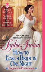 How to Lose a Bride in One Night - Sophie Jordan