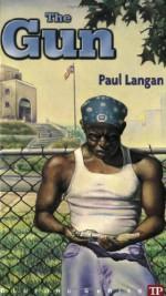 The Gun - Paul Langan