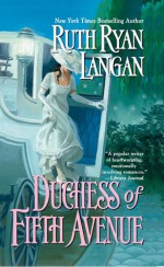 Duchess of Fifth Avenue - Ruth Ryan Langan