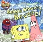 Bubble Blowers, Beware! - David Lewman