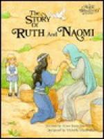 Story of Ruth and Naomi - Alice Joyce Davidson