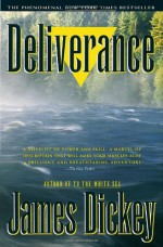 Deliverance (Modern Library 100 Best Novels) - James Dickey