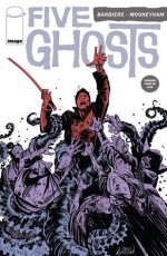 Five Ghosts: The Haunting of Fabian Gray #4 - Frank J. Barbiere, Chris Mooneyham