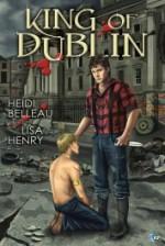 King of Dublin - Lisa Henry, Heidi Belleau