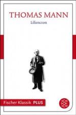 Liliencron: Text (Fischer Klassik PLUS) (German Edition) - Thomas Mann, Heinrich Detering