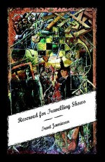 Reserved for Travelling Shows - Trent Jamieson