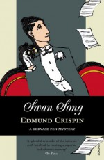 Swan Song - Edmund Crispin