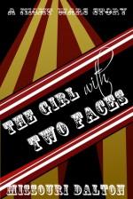 The Girl with Two Faces - Missouri Dalton