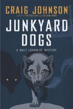 Junkyard Dogs - Craig Johnson