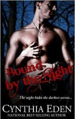 Bound by the Night - Cynthia Eden