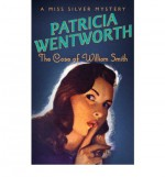 The Case of William Smith - Patricia Wentworth