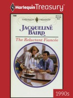 The Reluctant Fiancee - Jacqueline Baird