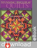 Stunning AnglePlay(tm) Quilts: 6 Projects 42 Exciting Blocks Easy, No-Math Piecing - Margaret J. Miller