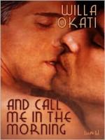 And Call Me in the Morning - Willa Okati