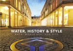 Water, History & Style: Bath World Heritage Society - Dan Brown, Cathryn Spence