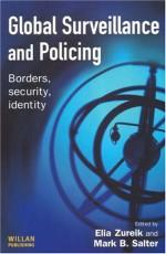 Global Surveillance and Policing - Elia Zureik