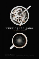 Winning the Game and Other Stories - Rubem Fonseca, Clifford E Landers