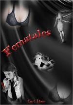 Fematales - Carl Hose