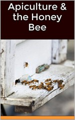 Apiculture & the Honey Bee - Dr. Girish Chandra