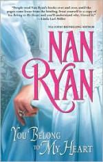You Belong to My Heart - Nan Ryan