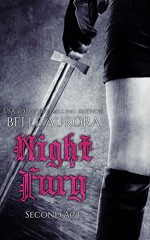 Night Fury: Second Act - Belle Aurora, Hot Tree Editing, Cover It Designs