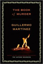 The Book of Murder - Guillermo Martínez, Sonia Soto