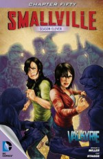 Smallville Season 11 #50 - Miller, Bryan, Q., Cat Staggs