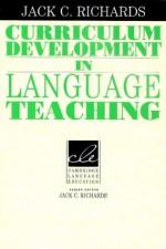 Curriculum Development in Language Teaching - Jack C. Richards