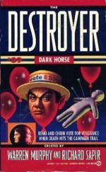 Dark Horse - Will Murray, Warren Murphy, Richard Ben Sapir