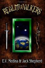 Realmwalkers - E.V. Medina, Jack Shepherd