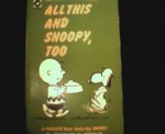 All This And Snoopy, Too - Charles M. Schulz