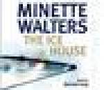 The Ice House - Simon Prebble, Minette Walters