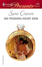 His Wedding-Night Heir - Sara Craven