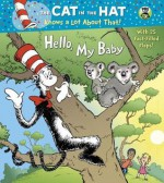 Hello, My Baby (Dr. Seuss/Cat in the Hat) - Tish Rabe, Joe Mathieu, Aristides Ruiz