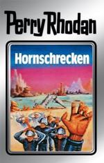 """Perry Rhodan 18: Hornschrecken (Silberband): Erster Band des Zyklus """"Das zweite Imperium"""" (Perry Rhodan-Silberband) (German Edition) - Clark Darlton, Kurt Brand, Kurt Mahr, K.H. Scheer, William Voltz, Johnny Bruck"""