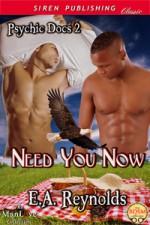 Need You Now - E.A. Reynolds