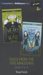 Tales from the Five Kingdoms: #3-4 - Vivian French, Renée Raudman