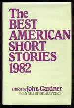 The Best American Short Stories 1982 - John Gardner