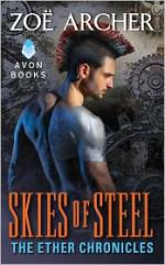 Skies of Steel - Zoe Archer