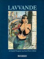 Lavvande - Daniel Pecqueur, Jean-Pierre Gibrat, Jens Peder Agger