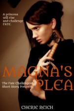 Magna's Plea - Cherie Reich