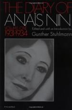 The Diary of Anaïs Nin, Vol. 1: 1931-1934 - Anaïs Nin, Gunther Stuhlmann
