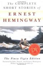 The Complete Short Stories - Ernest Hemingway